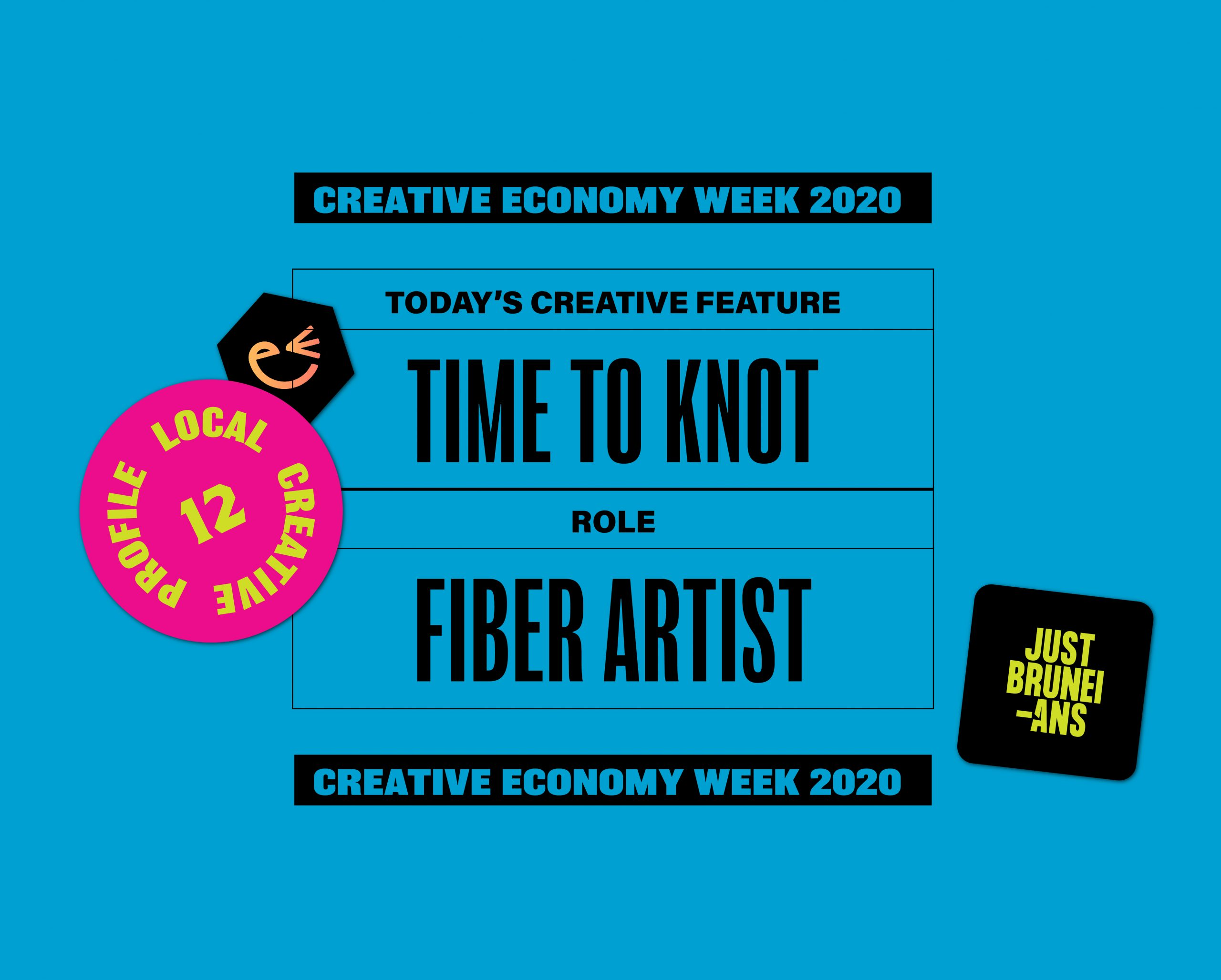 Today's Creative Feature: Time to Knot | Creative Economy Week 2020